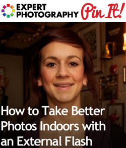 How to Take Better Photos Indoors with an External Flash How to Take Better Photos Indoors with an External Flash