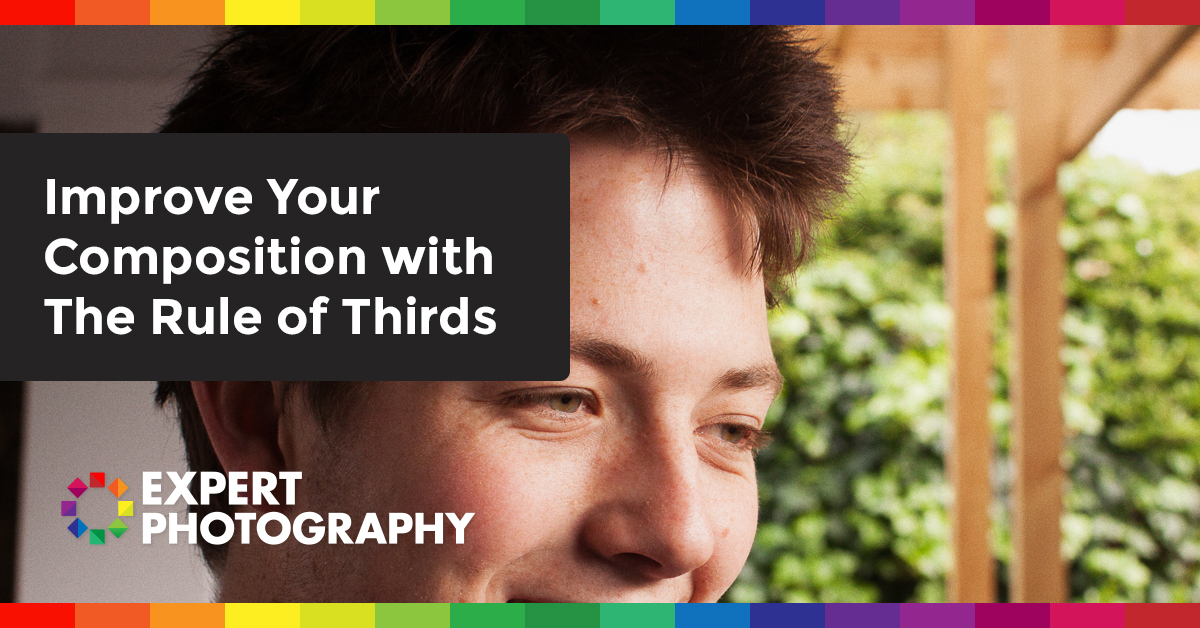 Improve Your Composition With The Rule Of Thirds  U00bb Expert Photography