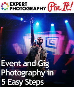 Event and Gig Photography in 5 Easy Steps1 Event and Gig Photography in 5 Easy Steps