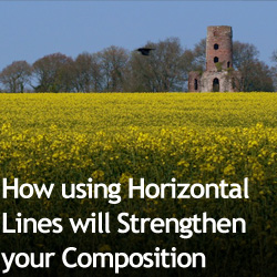 How using Horizontal Lines will Strengthen your Composition
