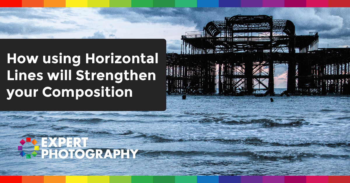 How Using Horizontal Lines Will Strengthen Your Composition  U00bb Expert Photography