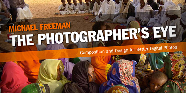 The Photographer's Eye is a great photography book for inspiration