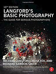 Langford's Basic Photography: The guide for serious photographers - Michael Langford