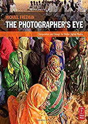 The Photographer's Eye - Michael Freeman