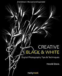 Creative Black and White - Harold Davis