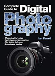 Complete Digital Photography by Ian Farrell - best photography books