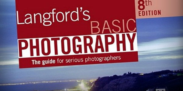 Langford's basic Photography book is a must read