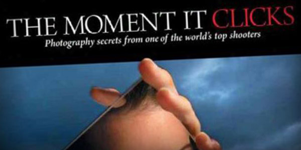 The Moment it Clicks is a perfect photography book for secrets and tips