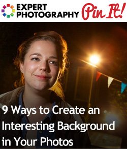 9 Ways to Create an Interesting Background in Your Photos1 9 Ways to Create an Interesting Background in Your Photos