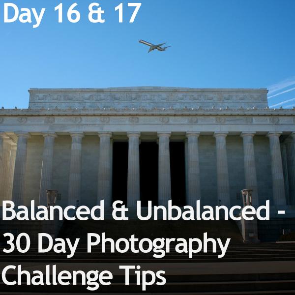 Balanced & Unbalanced - 30 Day Photography Challenge Tips ...