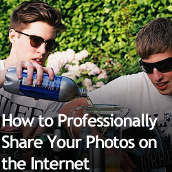 How to Professionally Share Your Photos on the Internet