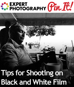 Tips for Shooting on Black and White Film1 Tips for Shooting on Black and White Film