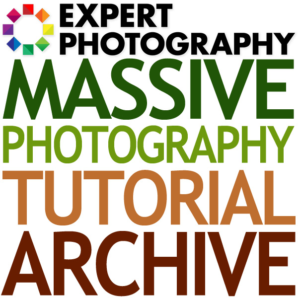 Massive Photography Tutorial Archive Photography Tutorials Archive