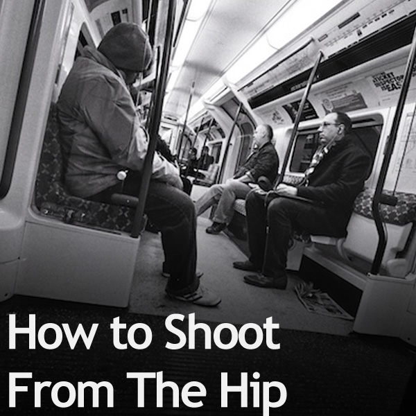How to Shoot From The Hip