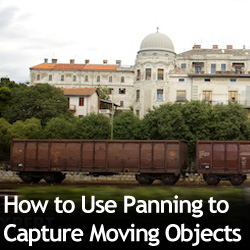 How to Use Panning to Capture Moving Objects