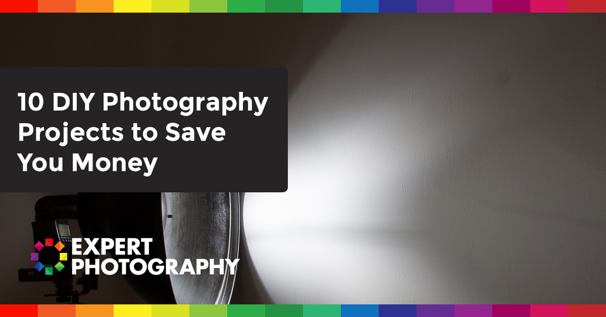 10 Diy Photography Projects To Save You Money  U00bb Expert Photography
