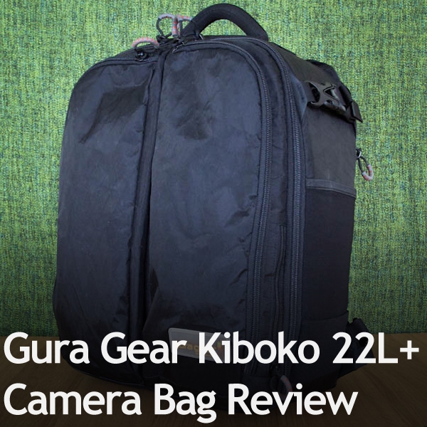Gura Gear Kiboko 22L+ Camera Bag Review