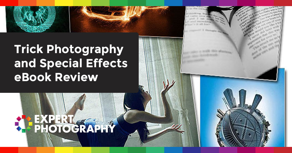 Trick Photography And Special Effects Ebook Review  U00bb Expert Photo