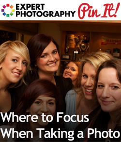 Where to Focus When Taking a Photo