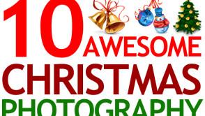 10 Christmas Photography Tutorials