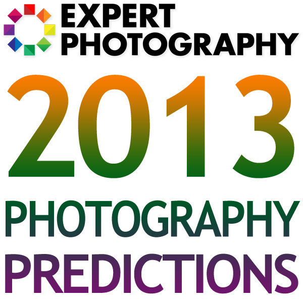 10 Photography Predictions for 2013