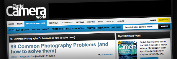 99 Common Photography Problems and how to solve them Top 50 Photography Posts 2012