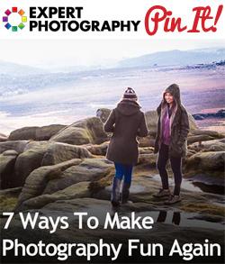 7 Ways To Make Photography Fun Again 7 Ways To Make Photography Fun Again