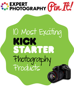 10 Most Exciting Kickstarter Photography Products 10 Most Exciting Kickstarter Photography Products