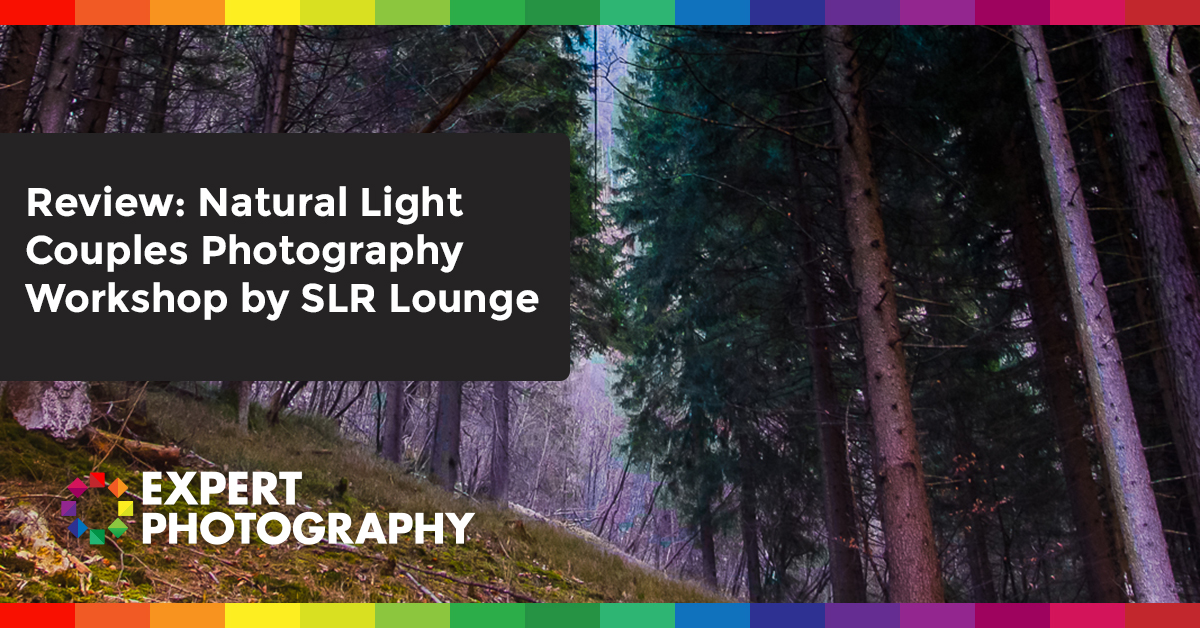 Review  Natural Light Couples Photography Workshop By Slr Lounge