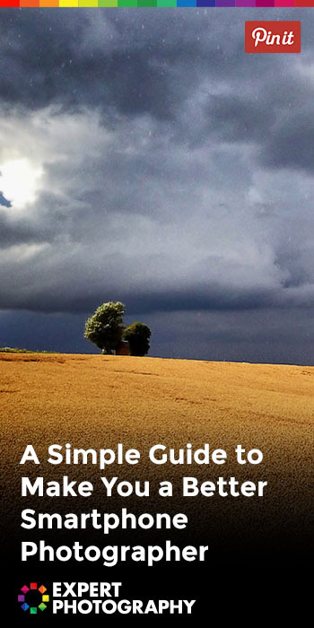 A Simple Guide to Make You a Better Smartphone Photographer P