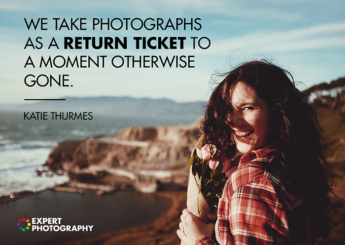 return ticket - photography quotes