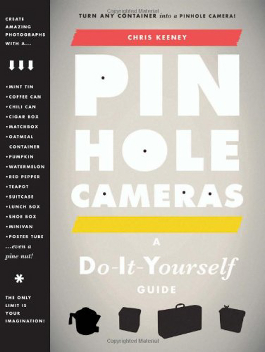 The cover of Pinhole Cameras: A DIY Guide - gifts for photographers