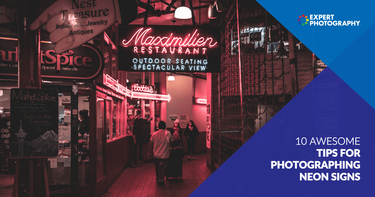 Tips For Photographing Neon Signs