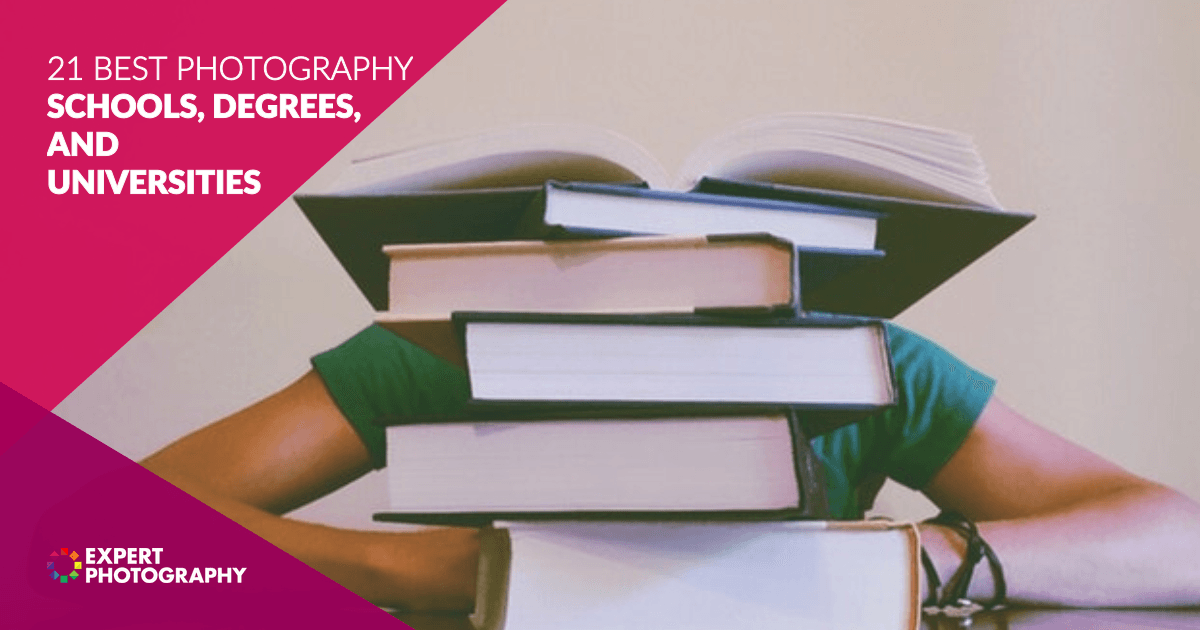 21 Best Photography Schools Degrees And Universities 2020