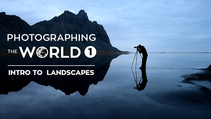 Fstoppers 'Photographing the World 1' Landscape Photography Course intro