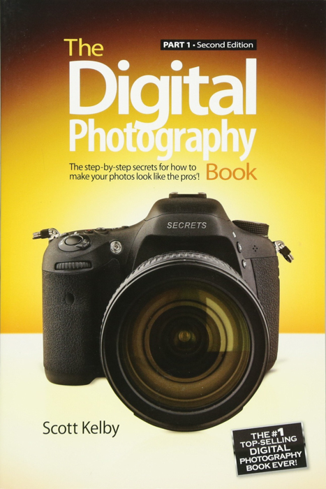 The cover of 'The Digital Photography Book: Part 1' by Scott Kelby