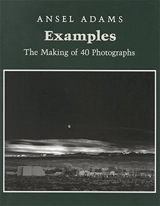 The cover of 'Examples: The Making of 40 Photographs' book by Ansel Adams
