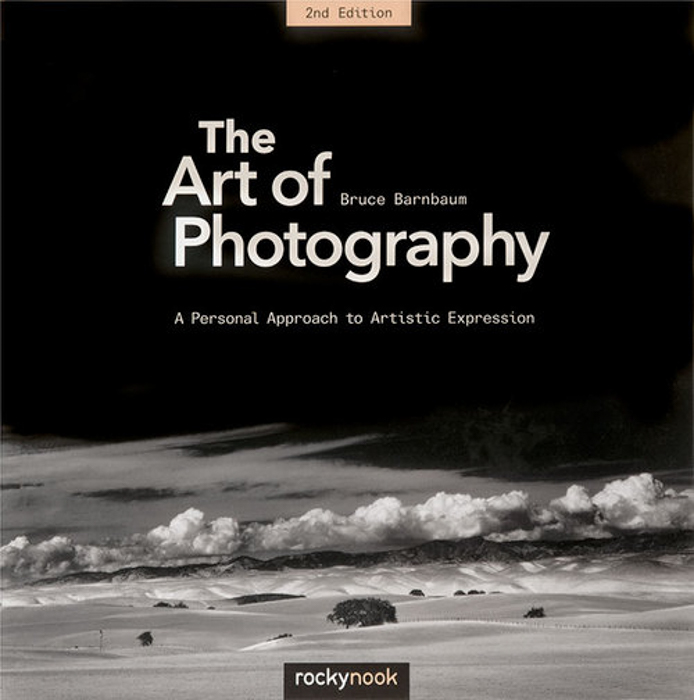 The front cover of 'The Art of Photography: A Personal Approach to Artistic Expression' best photography books by Bruce Barnbaum